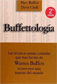 Las técnicas jamás contadas que han hecho de Warren Buffett el inversor más famoso del mundo