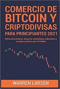 Bitcoin y CriptoDivisas para Principiantes