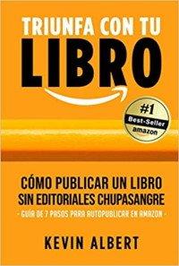Guía de 7 pasos para autopublicar Libros en Amazon