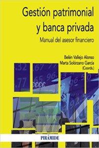 Gestión Patrimonial y Banca Privada