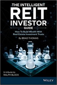 The Intelligent REIT Investor Guide: How to Build Wealth with Real Estate Investment Trusts