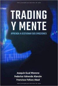 Trading y Mente | Aprenda a Gestionar sus Emociones